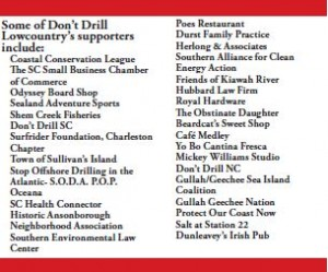 """I have observed firsthand the land-based infrastructure necessary to support offshore drilling. It is not a pretty sight. It is extensive, dirty and highly industrial."" Senator Chip Campsen"